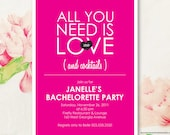All you need is LOVE and Cocktails - Customized Bachelorette Party Invitation - Printable Digital File
