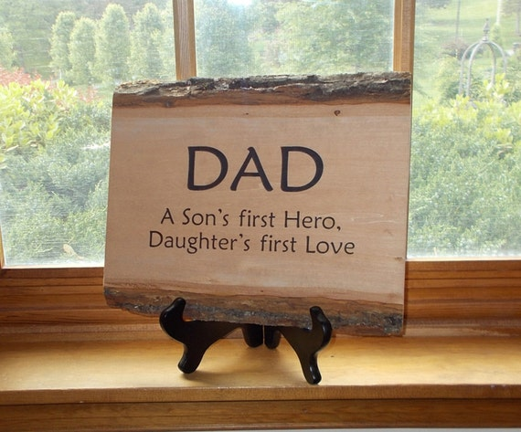 Rustic Handmade Wood Sign Plaque Dad A Son's First Hero, Daughter's First Love
