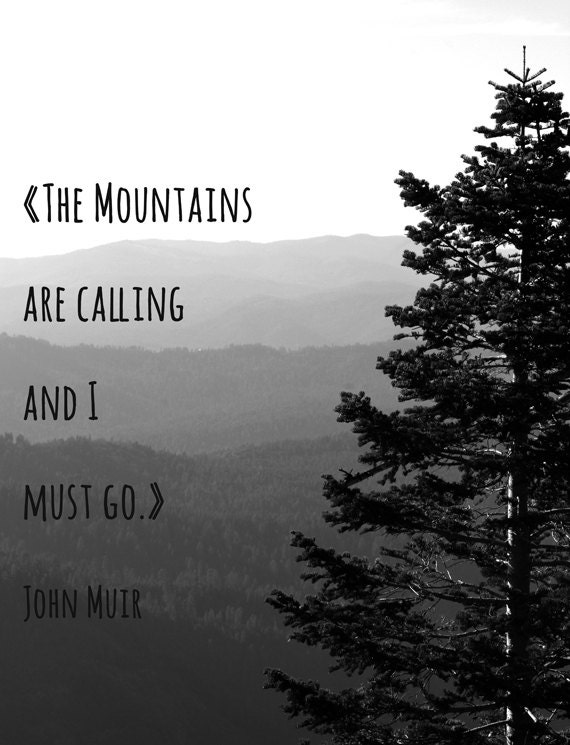 The mountains are calling and i must go fine by for The mountains are calling and i must go metal sign
