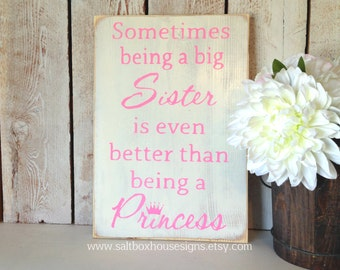 Being a BIG Sister Sign