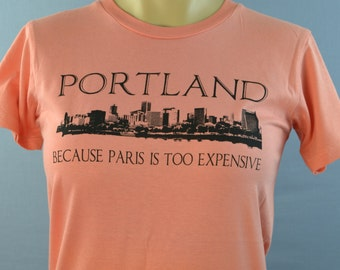 Paris, Portland, Portland Oregon, Woman's Funny T Shirt