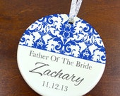 Father of the Bride Ornament - Wedding Favor Anniversary Keepsake - Damask - Custom Personalized Porcelain Holiday Gift - orn300 - Peachwik