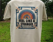 Feel Like A Stranger Grateful Dead inspired T Shirt in mens and womens styles/ Mongo Arts lot shakedown street tee