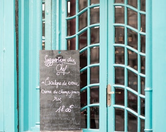 Paris Fine Art Photography - Teal Cafe Door with Chalkboard Menu, Suggestion du Chef, Large Wall Art, French Home Decor