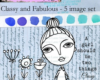 Classy and Fabulous --Quirky, whimsical and fun digi stamp set with five images for your paper crafting