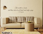 The world is a book, and those who do not travel only read a page. - St. Augustine Vinyl Wall Decal Quote L086