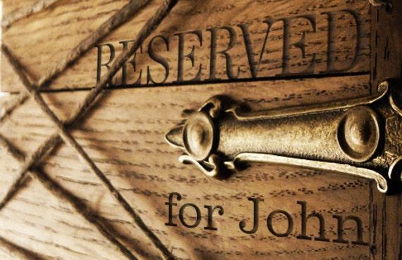 RESERVED for John