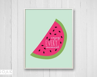 Watermelon Nursery Art, Tropical Fruit Print with inspirational quote, Pink and Green, watermelon kitchen print, childrens art gift for baby