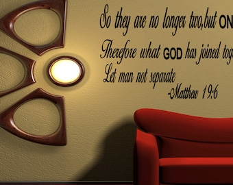 Wall Quotes So They Are No Longer Two but One Matthew 19:6 Vinyl Wall Decal Quote Removable Christian Wall Sticker Home Decor (T50)