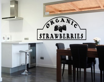 Wall Quotes Organic Strawberries Vinyl Wall Decal Quote Removable Wall Sticker Home Decor Pantry Kitchen Wall Quote Wallpaper (516)