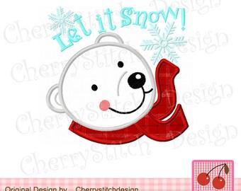 "Let it Snow Polar bear  Embroidery Applique -4x4 5x5 6x6"""