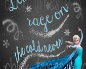 Frozen Printable Instant Download - Let the Storm Rage On