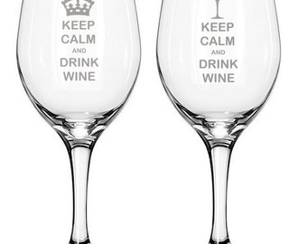 Keep Calm and Drink Wine Etched Engraved Novelty Wine Glass - Crown or Wine Glass Design