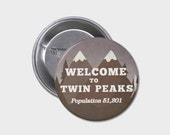 Twin Peaks Button or Magnet