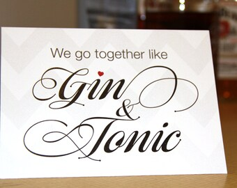Gin and Tonic - Valentine's Card - Romantic Card - Funny Card - Cocktail Card - Valentines Day Card - Romantic Cocktail Card - GandT Card