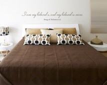 I Am My Beloved's, and My Beloved Is Mine ; Song of Solomon 6:3 Bedroom Quote Vinyl Wall Decal BD123