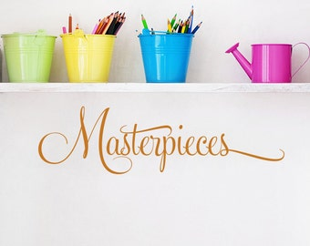 Masterpieces Wall Decal: Masterpieces Sign - Kids Wall Vinyl