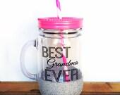 Best Grandma Ever Tumbler // Mason Jar Tumbler // Glitter Dipped Tumbler // Best Grandma Ever Gift // Best Grandma Cup // Glitter Tumbler