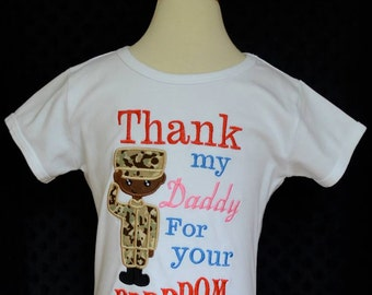 Personalized Military Man Thank My Daddy for Your Freedom Applique Shirt or Onesie Boy or Girl