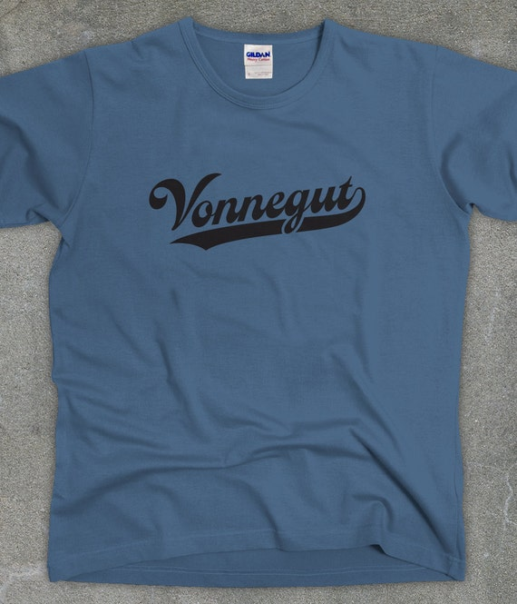 Kurt Vonnegut literary t-shirt unisex women's men's tshirt tee - You Choose Color