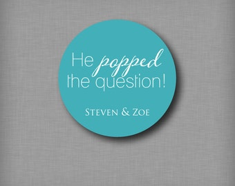 Engagement Party Favors Popped the Question Popcorn Sticker Labels Ring on It Favor Tags Round Stickers She Said Yes Personalized Party Idea