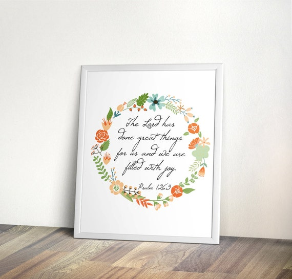 Bible Verse Printable, Instant download, Thanksgiving Art Print, Family, Home art, Digital file, Scripture, Psalm printable, flower wreath