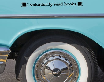 I Voluntarily Read Books Car Decal for Nerds