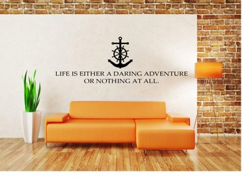 Life is a Daring Adventure or Nothing at all Wall Decal