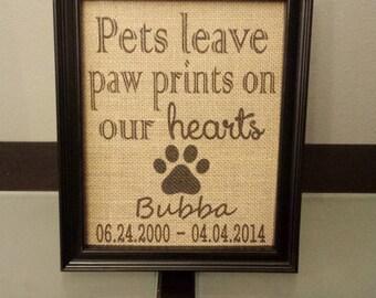 Burlap Print - Pet Memorial - Pets Leave Paw Prints On Our Hearts - Dog - Cat - Deceased Pet - Memory Frame - 8.5 x 11 - Burlap ONLY