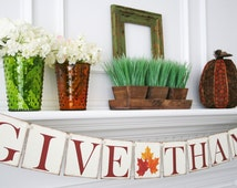 Give Thanks Banner - Thanksgiving Decoration - Fall Banner Decor - Thanksgiving Banner