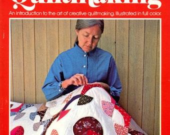 Step-by-step Quiltmaking by Barbara Danneman