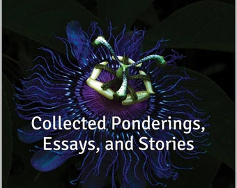 Nocturnal Musings: Collected Ponderings, Essays, and Stories [eBook version]