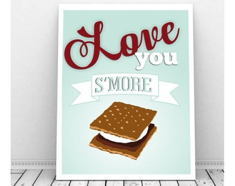 Love You S'more Instant Digital Download Art, Digital Print, I Love You More, Smore Love, Printable Art, Instant Download, Valentine Print