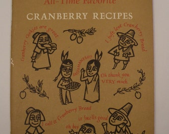 101 All-Time Favorite Cranberry Recipes by Ocean Spray Cranberry Kitchen Vintage Promotional Cookbook, 1960's era