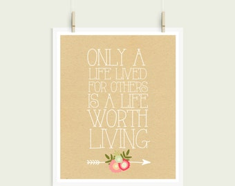 Only A Life Lived For Others Is A Life Worth Living Albert Einstein Shabby Chic Kraft Paper Digital Print Instant Art INSTANT DOWNLOAD