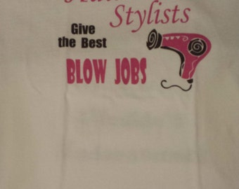 Funny t shirt for hair stylist in white