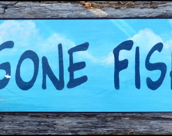 """Trout """"GONE FISHING"""" sign"""