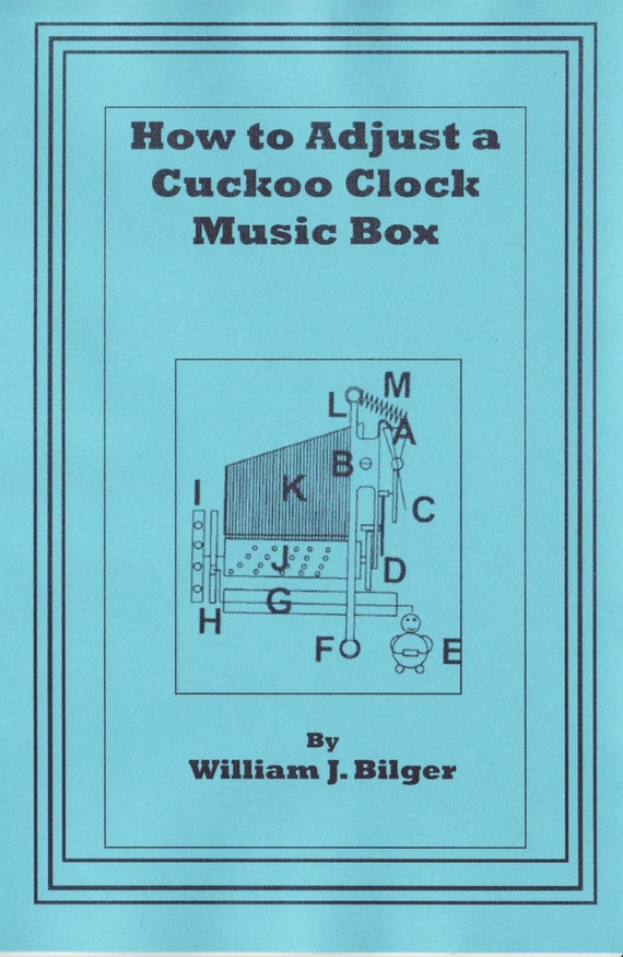 How to adjust a cuckoo clock music box How to make a cuckoo clock