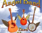 "Bird Youmans Gospel CD ""Angel Band""  Country Bluegrass Gospel Old time favorites Hymns   Spirituals Sing Along!"