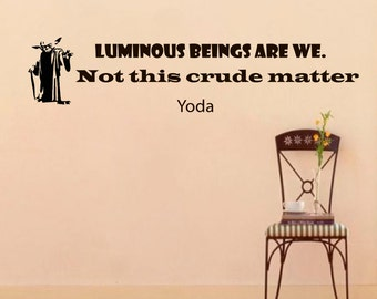 Wall Decals Yoda Star Wars Quote Decal Luminous Beings Are We Sayings Sticker Vinyl Decals Wall Decor Murals Z286