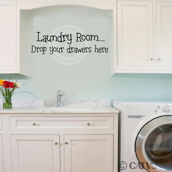 Laundry Room Drop Your Drawers Here Vinyl Home Lettering Wall Art Sayings Quote Decal