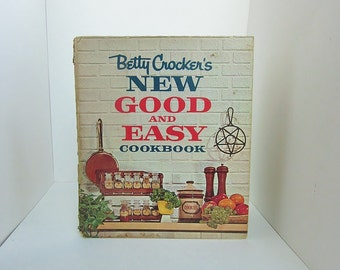 Vintage BETTY CROCKER'S New Good and Easy Cookbook - Hardcover