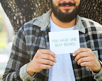"Card. "" You have one sexy beard "" Card for Husband. Boyfriend Card. Movember. Facial Hair. Beard."