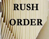 RUSH ORDER - Sometimes you just need things in a hurry! 2-Day turnaround!