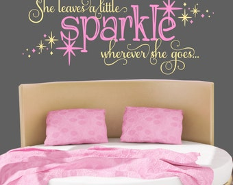Girls Room Nursery Decal - She Leaves A Sparkle Wherever She Goes - Girls Wall Decals - Star Decal - Girls Room Decor
