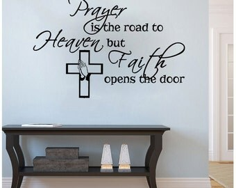 "Prayer is the Road to Heaven religious wall decal- (28"" x 18"")"