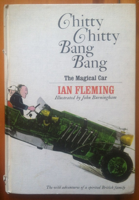 CHITTY CHITTY BANG Bang by Ian Fleming by VelveteenUnderground