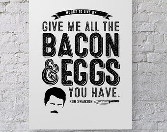 Ron Swanson Bacon and Eggs Typographic Art Poster ~ Parks & Recreation TV Quote ~ Perfect for Father's Day and Birthdays ~ Printable DIY