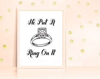 He Put a Ring on It Engagement Party Bachelorette Hens Night Decoration Printable INSTANT DOWNLOAD