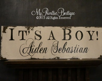 ITS A BOY Sign, Custom Baby Sign, Yard Sign, Photo Prop, Baby Announcement Cards, Newborn Sign, Personalized Sign , Shabby Chic Sign, Rustic